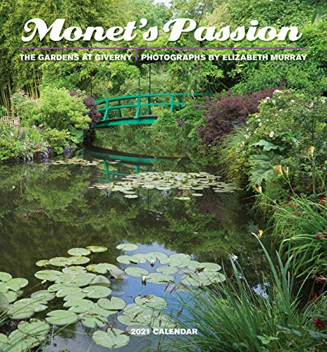 Monet'S Passion the Gardens at Giverny 2021 Mini Calendar