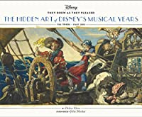 They Drew As they Pleased: The Hidden Art of Disney's Musical Years (The 1940s - Part One) (They Drew as They Pleased, 2)