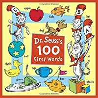 Dr. Seuss's 100 First Words Board book