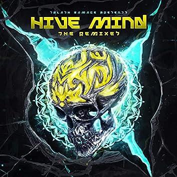 Hive Mind (The Remixes)