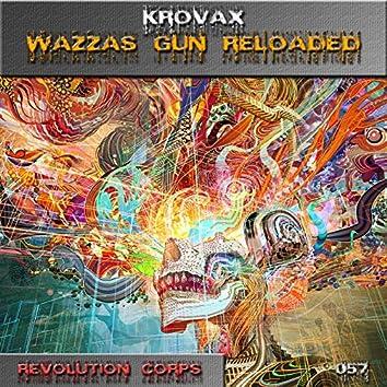 Wazzas Gun (Reloaded Mix)
