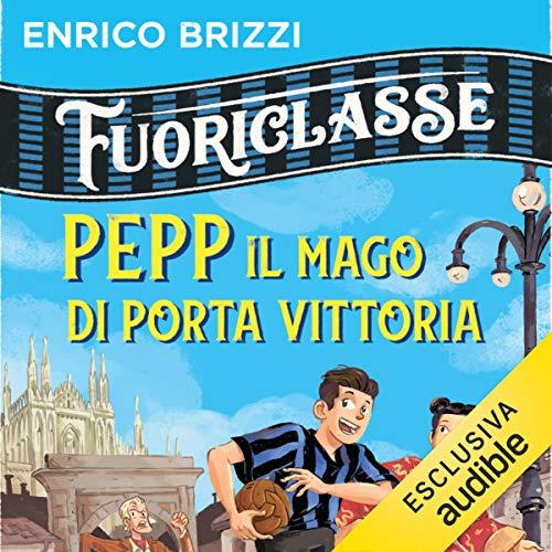 Pepp il mago di Porta Vittoria copertina