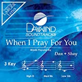 When I Pray For You [Accompaniment/Performance Track]