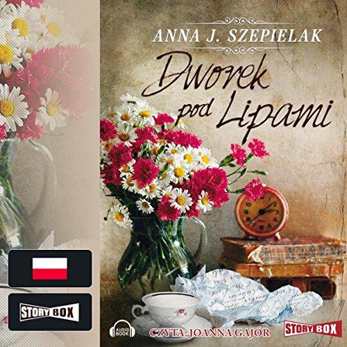 Dworek pod Lipami audiobook cover art