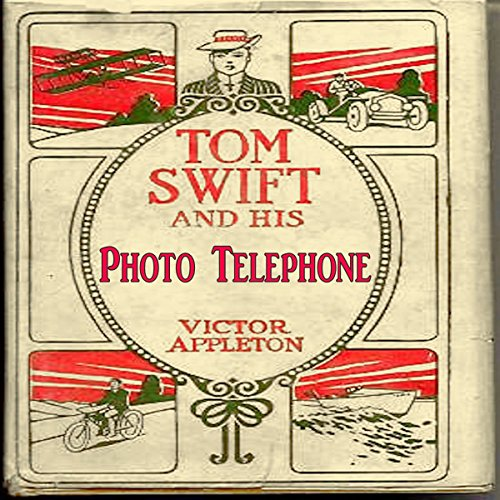 Tom Swift and His Photo Telephone audiobook cover art
