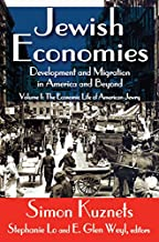 Jewish Economies (Volume 1): Development and Migration in America and Beyond: The Economic Life of American Jewry