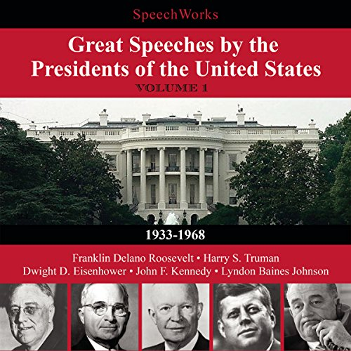 Page de couverture de Great Speeches by the Presidents of the United States, Vol. 1