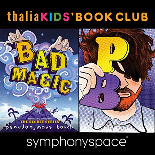 Thalia Kids Book Club: Pseudonymous Bosch - Bad Magic Titelbild