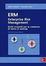 Scaricare Libri ERM. Enterprise risk management. Nuovi orizzonti per la creazione di valore in azienda PDF