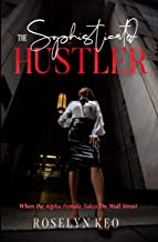The Sophisticated Hustler: When the Alpha Female Takes On Wall Street