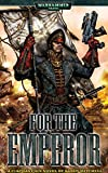 For The Emperor (Ciaphas Cain Book 1)