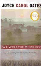 We Were the Mulvaneys [Hardcover]