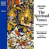 The Spiritual Verses (Naxos Poetry: Masnavi-ye Ma'navi)
