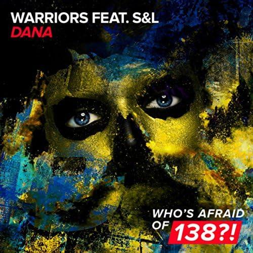 Warriors feat. S&L