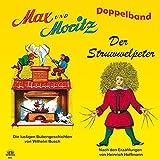 Max und Moritz + Struwwelpeter: Doppelband - Bilderbuchverlag Otto Moravec
