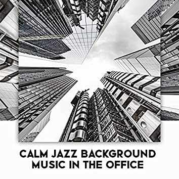 Calm Jazz Background Music in the Office: Focus Room for Better and Effective Work