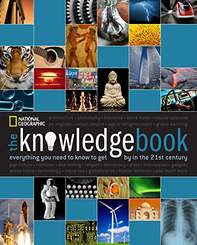 The Knowledge Book: Everything You Need to Know to Get by in the 21st...