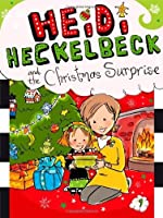 Heidi Heckelbeck and the Christmas Surprise by Wanda Coven(2013-10-01)