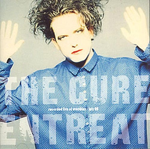 Entreat by The Cure (1980-01-01)