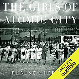 The Girls of Atomic City     The Untold Story of the Women Who Helped Win World War II              By:                                                                                                                                 Denise Kiernan                               Narrated by:                                                                                                                                 Cassandra Campbell                      Length: 12 hrs and 51 mins     1,987 ratings     Overall 4.1