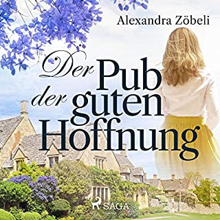 Der Pub der guten Hoffnung                   Autor:                                                                                                                                 Alexandra Zöbeli                               Sprecher:                                                                                                                                 Hannah Baus                      Spieldauer: 15 Std. und 28 Min.     82 Bewertungen     Gesamt 4,6