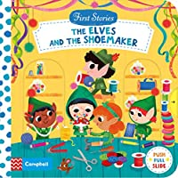 The Elves and the Shoemaker (First Stories)
