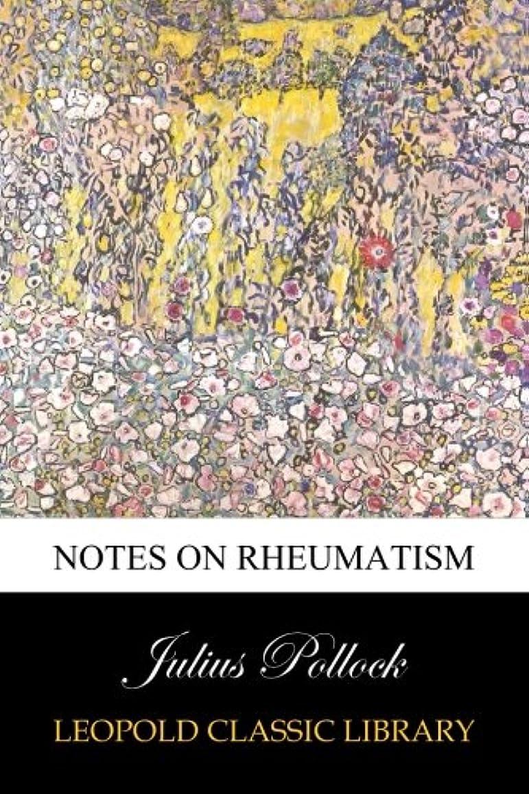 予報応答海Notes on rheumatism