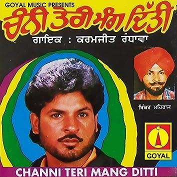 Channi Teri Mang Ditti