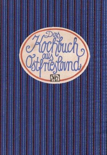 Das Kochbuch aus Ostfriesland (Landschaftsküche)