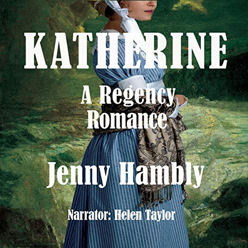 Katherine (A Regency Romance) cover art