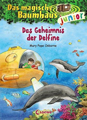 Das magische Baumhaus junior 9 - Das Geheimnis der Delfine: Kinderbuch zum Vorlesen und ersten Selberlesen - Mit farbigen Illustrationen - Für Mädchen und Jungen ab 6 Jahre