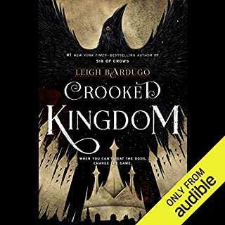 Crooked Kingdom                   Written by:                                                                                                                                 Leigh Bardugo                               Narrated by:                                                                                                                                 Roger Clark,                                                                                        Jay Snyder,                                                                                        Elizabeth Evans,                   and others                 Length: 17 hrs and 58 mins     143 ratings     Overall 4.7