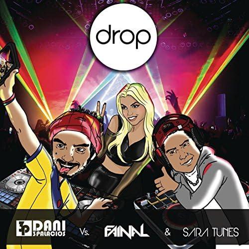 Fainal & Sara Tunes feat. Dani 3palacios