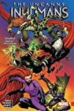 Uncanny Inhumans Vol. 2 (The Uncanny Inhumans)