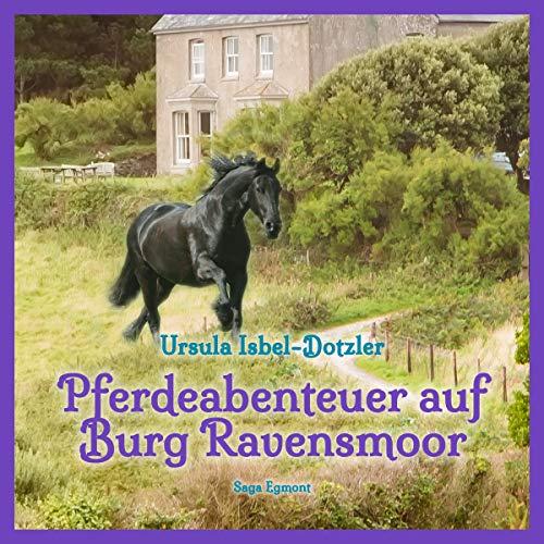 Pferdeabenteuer auf Burg Ravensmoor audiobook cover art
