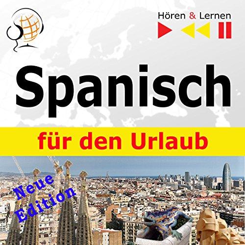Spanisch für den Urlaub: Neue Edition (Hören & Lernen) Titelbild