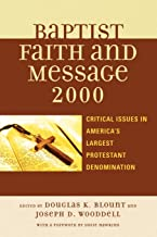 Best The Baptist Faith and Message 2000: Critical Issues in America