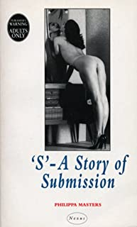 'S' - A Story Of Submission (Nexus) (English Edition)