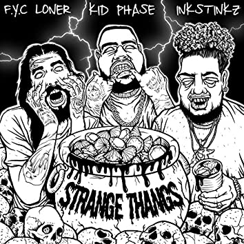 Strange Thangs (feat. Inkstinkz & Loner)