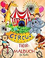 Circus Tiere Malbuch fuer Kinder