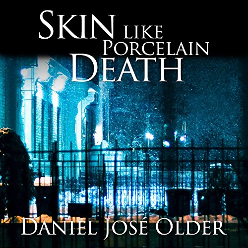 Skin like Porcelain Death audiobook cover art