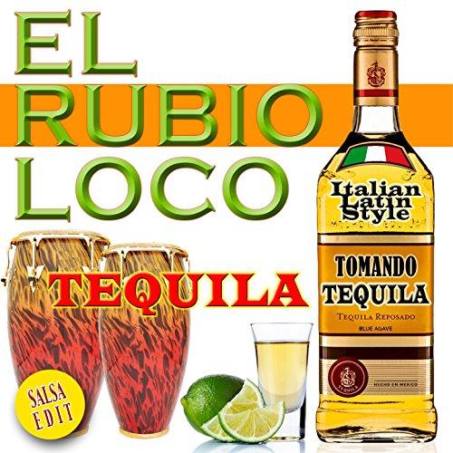 Tequila (Tomando Tequila) [Salsa Edit]