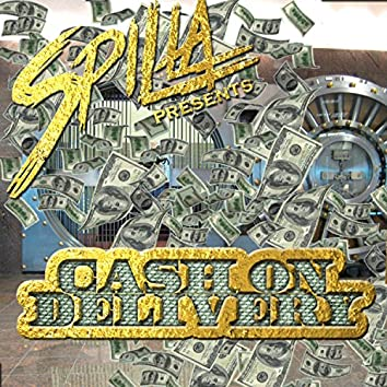 Spilla Presents : Cash on Delivery