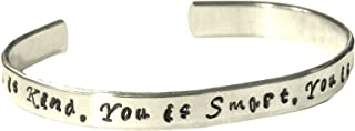 The Help movie, You is Kind, You Is Smart, You Is Important - Hand Stamped Cuff Bracelet Jewelry