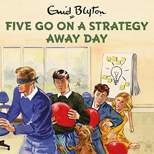 Five Go on a Strategy Away Day audiobook cover art