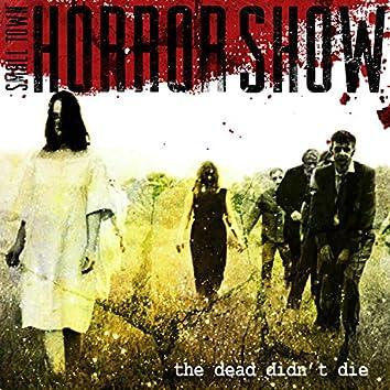 The Dead Didn't Die
