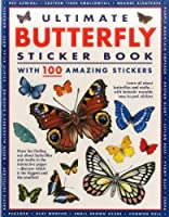 Ultimate Butterfly Sticker Book: With 100 Amazing Stickers (ultimate sticker book)
