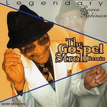 The Gospel Stroll Remix