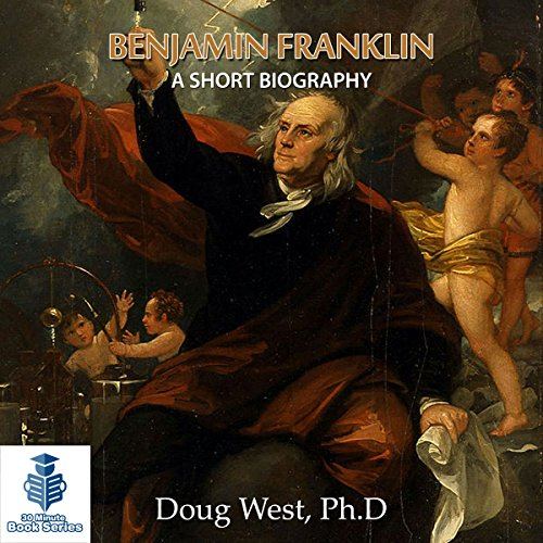 Benjamin Franklin - A Short Biography Titelbild