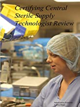 Certifying Central Sterile Supply Technologist Review